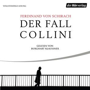 Der Fall Collini von Klaußner,  Burghart, Schirach,  Ferdinand von