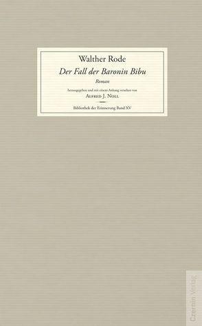 Der Fall der Baronin Bibu von Rode,  Walther