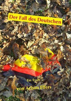 Der Fall des Deutschen von Elfers,  Achim