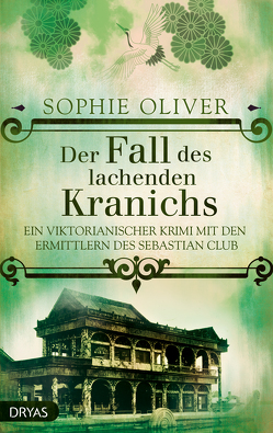 Der Fall des lachenden Kranichs von Oliver,  Sophie