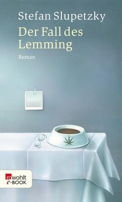 Der Fall des Lemming von Slupetzky,  Stefan