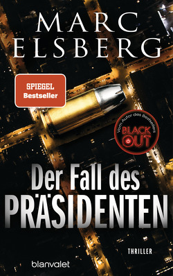 Der Fall des Präsidenten von Elsberg,  Marc
