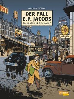 Der Fall E. P. Jacobs von Alloing,  Louis, Rodolphe, Sachse,  Harald