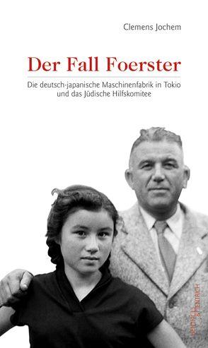 Der Fall Foerster von Jochem,  Clemens