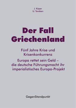 Der Fall Griechenland von Köper,  J., Taraben,  U.