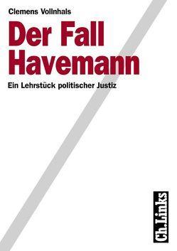 Der Fall Havemann von Hecht,  Hartmut, Hoffmann,  Dieter, Jäckel,  Hartmut, Vollnhals,  Clemens