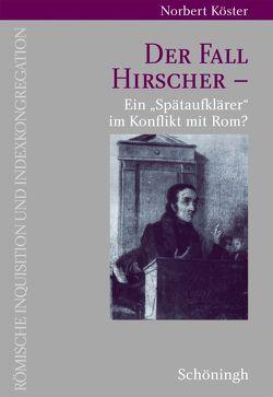 Der Fall Hirscher von Kösters,  Norbert