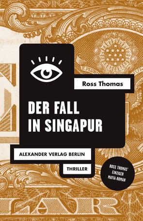 Der Fall in Singapur von Thomas,  Ross