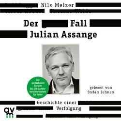 Der Fall Julian Assange von Kobold,  Oliver, Lehnen,  Stefan, Melzer,  Nils