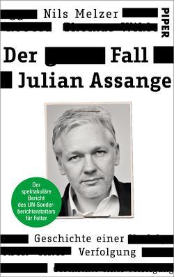 Der Fall Julian Assange von Melzer,  Nils