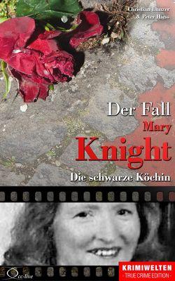 Der Fall Katherine Mary Knight von Hiess,  Peter, Lunzer,  Christian