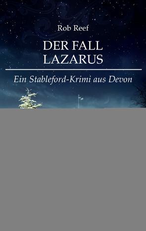 Der Fall Lazarus von Reef,  Rob