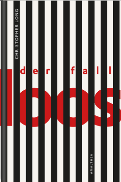 Der Fall Loos von Long,  Christopher