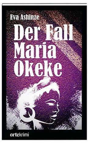 Der Fall Maria Okeke von Ashinze,  Eva