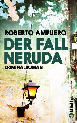 Der Fall Neruda von Ampuero,  Roberto, Regling,  Carsten