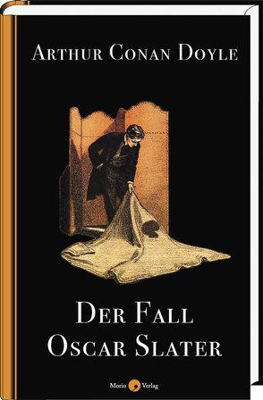 Der Fall Oscar Slater von Doyle,  Arthur Conan, Klein,  Michael