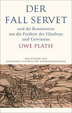 Der Fall Servet von Plath,  Uwe