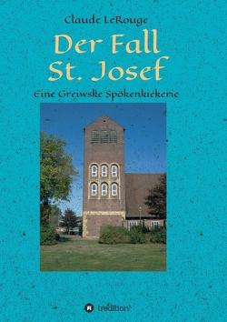 Der Fall St. Josef von LeRouge,  Claude