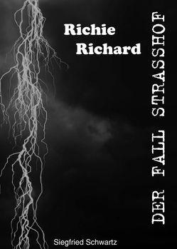 Der Fall Strasshof von Schwartz,  Siegfried