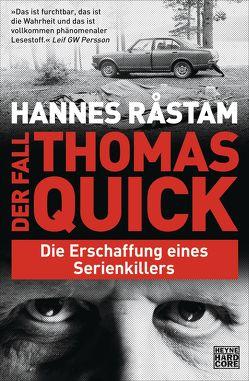 Der Fall Thomas Quick von Müller,  Nike Karen, Råstam,  Hannes