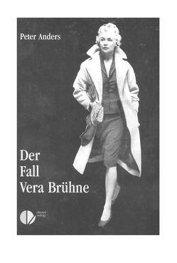 Der Fall Vera Brühne von Anders,  Peter