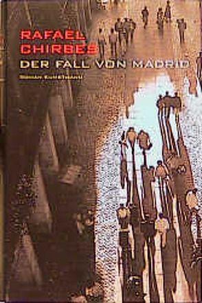 Der Fall von Madrid von Chirbes,  Rafael, Ploetz,  Dagmar