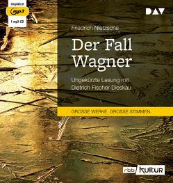 Der Fall Wagner von Fischer-Dieskau,  Dietrich, Nietzsche,  Friedrich