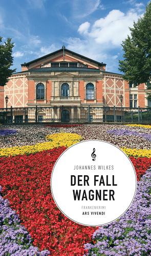 Der Fall Wagner von Wilkes,  Johannes