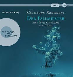 Der Fallmeister von Ransmayr,  Christoph