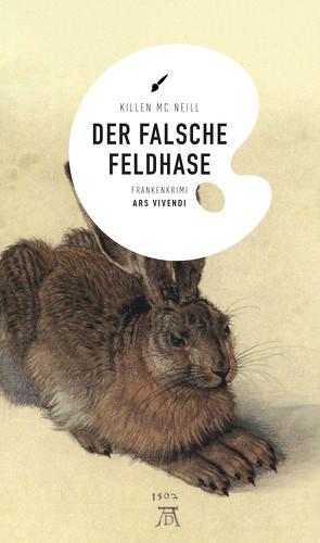 Der falsche Feldhase (eBook) von McNeill,  Killen