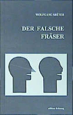 Der falsche Fräser von Sréter,  Wolfgang
