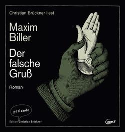 Der falsche Gruß von Biller,  Maxim, Brückner,  Christian