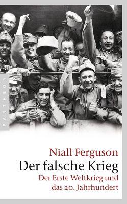 Der falsche Krieg von Ferguson,  Niall, Kochmann,  Klaus