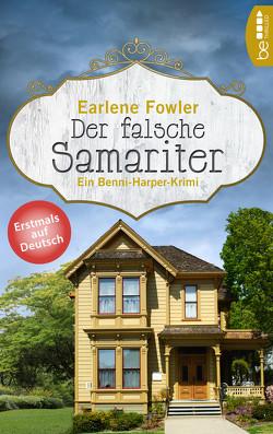 Der falsche Samariter von Fowler,  Earlene, Hellmann,  Diana Beate