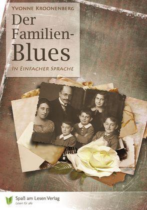 Der Familien-Blues von Kroonenberg,  Yvonne, Spaß am Lesen Verlag GmbH, Stoll,  Bettina