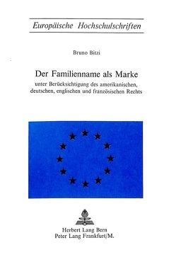 Der Familienname als Marke von Bitzi,  Bruno