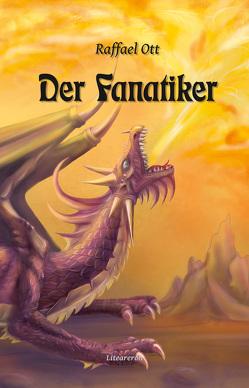 Der Fanatiker von Ott,  Raffael
