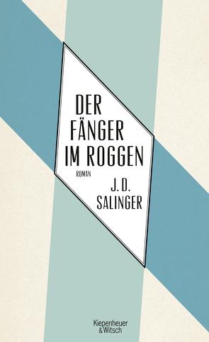 Der Fänger im Roggen von Salinger,  J. D., Schönfeld,  Eike