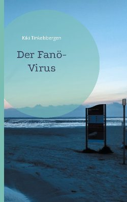 Der Fanö-Virus von Tinkelsbergen,  Kiki