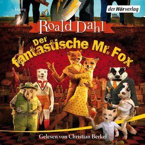 Der fantastische Mr. Fox von Berkel,  Christian, Dahl,  Roald, Schüddekopf,  Charles