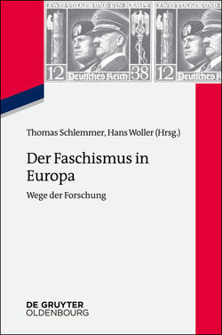 Der Faschismus in Europa von Schlemmer,  Thomas, Woller,  Hans