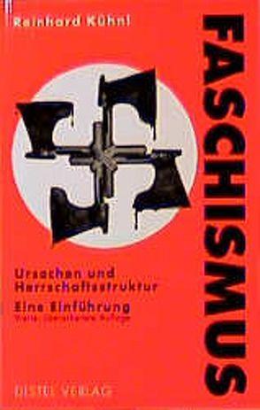 Der Faschismus von Kühnl,  Reinhard