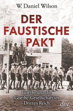 Der Faustische Pakt von Wilson,  W. Daniel