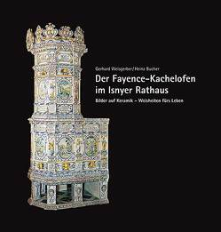 Der Fayence-Kachelofen im Isnyer Rathaus von Bucher,  Heinz, Weisgerber,  Gerhard