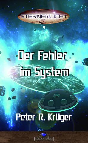 Der Fehler im System von Krüger,  Peter R.