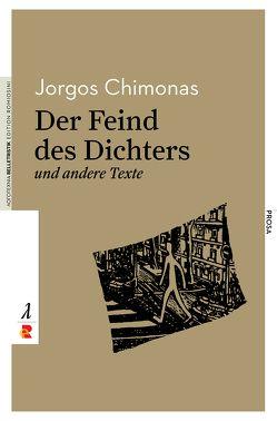 Der Feind des Dichters und andere Texte von Coulmas,  Danae, Eideneier,  Niki, Garantoudis,  Evripidis, Jorgos,  Chimonas