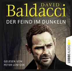 Der Feind im Dunkeln von Baldacci,  David, Lontzek,  Peter, Schumacher,  Rainer
