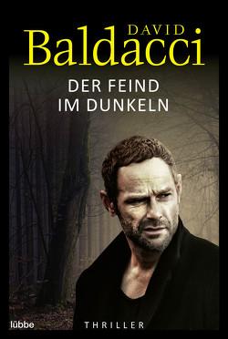 Der Feind im Dunkeln von Baldacci,  David, Schumacher,  Rainer