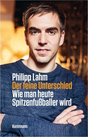 Der feine Unterschied von Lahm,  Philipp, Seiler,  Christian