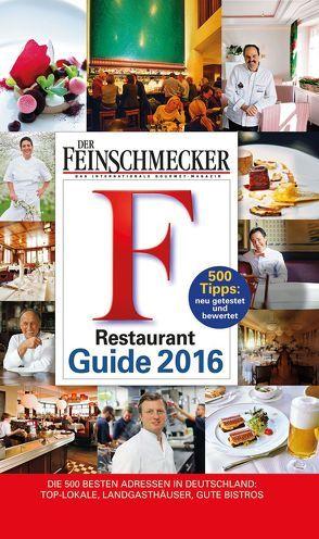 DER FEINSCHMECKER Restaurant Guide 2016 von Jahreszeiten Verlag